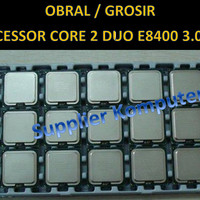 OBRAL.....GROSIR Processor Core 2 Duo E8400 3.0 Ghz