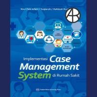 Implementasi Case Management System di Rumah Sakit