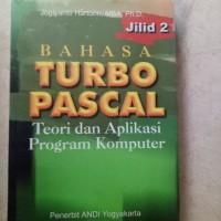 BUKU ORIGINAL BAHASA TURBO PASCAL TEORI DAN APLIKASI PROGRAM KOMPUTER