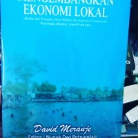 BUKU Mengembangkan ekonomi lokal Belajar dari ponggok desa mandiri
