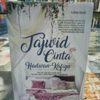 BUKU NOVEL TAJWID CINTA HADWAN-KAFIYA, Ori Terlaris