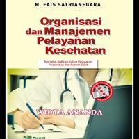 Organisasi dan Manajemen Pelayanan Kesehatan