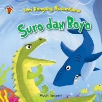 Boar Book Seri Dongeng Nusantara: Suro dan Boyo by Moch. Isnaeni