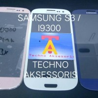 GORILA GLASS / KACA LCD / TOUCHSCREEN SAMSUNG GALAXY S3 / I9300