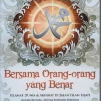 Bersama Orang-orang yang Benar - Dr. Muhammad at Tijani as Samawi