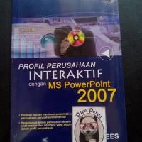 Profil Perusahaan Interaktif Dengan MS Powerpoint 2007