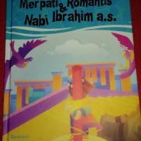 merpati romantis dan nabi ibrahim : seri kisah Alquran pertamaku
