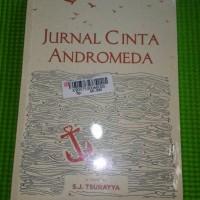 harga Novel Dewasa Jurnal Cinta Andromeda S.j Tsurayya Tokopedia.com