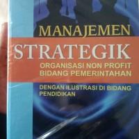 Manajemen Strategik: Organisasi Non Profit Bidang Pemerintahan