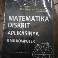 matematika diskrit dan aplikasinya pada ilmu komputer jong jek siang