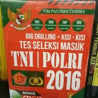 BUKU BIG DRILLING KISI KISI TES SELEKSI MASUK TNI POLRI 2016, Original