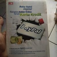 Buku Sakti Paypal Rahasia Jualan Online Tanpa Kartu Kredit-Su Rahman