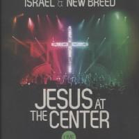 DVD Rohani Maranatha - Israel & New Breed - Jesus At The Center
