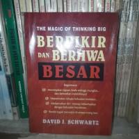 THE MAGIC OF THINKING BIG BERPIKIR DAN BERJIWA BESAR - BUKU PENGEMBA