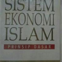 SISTEM EKONOMI ISLAM PRINSIP DASAR - BUKU EKONOMI DAN AKUNTANSI
