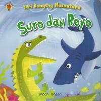 BOARD BOOK SERI DONGENG NUSANTARA : SURO DAN BOYO