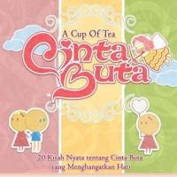 A Cup of Tea Cinta Buta by Herlina P. Dewi dkk