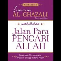 Buku Islam : Jalan Para Pencari Allah (Imam Al Ghozali)