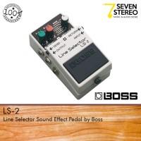 Boss Line Selector LS-2 Pedal Effect
