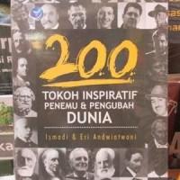 200 Tokoh Inspiratif Penemu Dan Pengubah Dunia-Ismadi
