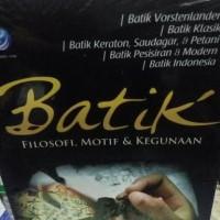 Batik Filosofi, Motif dan Kegunaan-Adi Kusrianto