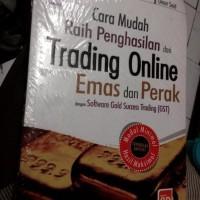 Cara Mudah Raih Penghasilan dari Trading Online Emas dan Perak-cd-Umar