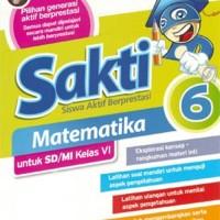 Buku Pelajaran SD / MI SAKTI: MATEMATIKA kelas 6 KTSP 2006
