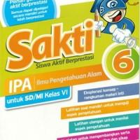 Buku Pelajaran SD / MI SAKTI: IPA kelas 6 KTSP 2006