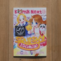 KOMIK NEXT G SQUISHY IDAMAN oleh ALIF AHMAD SURYO & FAISAL, DKK