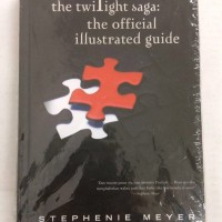 Novel Fantasi Twilight Saga The Official Illustrated Guide by S Meyer