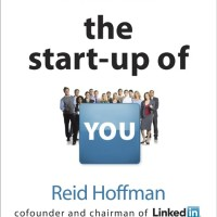 The Start-up of You: Adapt to the Future, Invest in Yourself.. [eBook]