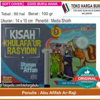 Kisah Khulafaur Rasyidin Utsman bin Affan