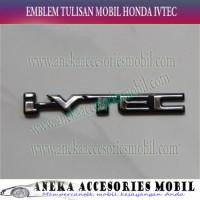 Jual Jual Emblem Tulisan Chrome Mobil Ivtec Honda Brio Satya HF-15I Special Murah