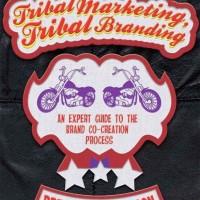 Jual Tribal Marketing, Tribal Branding An Expert Guide to the Brand Co-crea Murah