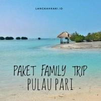 Paket khusus private trip Family trip Pulau Pari