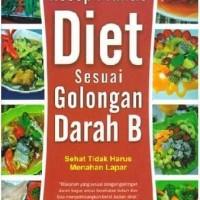 Resep Praktis Diet Sesuai Golongan Darah B