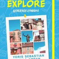 Born To Explore - Generasi Langgas
