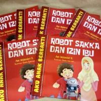 Harga Aku Anak Berbakti Robot Sakka dan Izin Ibu | WIKIPRICE INDONESIA