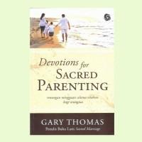 Jual Buku Sacred Parenting . Gary Thomas Murah