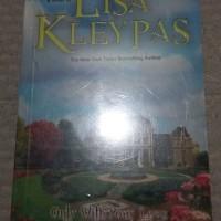 LISA KLEYPAS-ONLY WITH YOUR LOVE-HANYA CINTAMU-1.