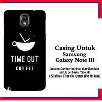 harga Casing Samsung Galaxy Note 3 Timeout Coffee Custom Hardcase Cover Tokopedia.com