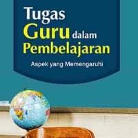Tugas Guru Dalam Pembelajaran
