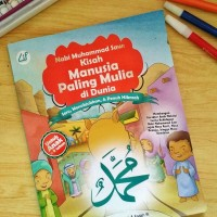 """Buku - """"Nabi Muhammad - Kisah Manusia Paling Mulia di Dunia"""""""