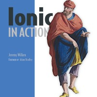 Ionic in Action: Hybrid Mobile Apps with Ionic and AngularJS [eBook]