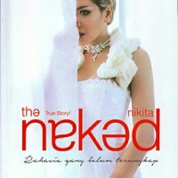 The Naked Nikita Mirzani -true story
