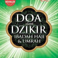 Doa dan Dzikir: Ibadah Haji & Umrah - Gus Arifin