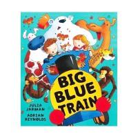 HMH Books for Young Readers Big Blue Train by Julia Jarman Buku Anak