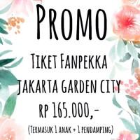 voucher/ tiket Fanpekka Jakarta Garden City