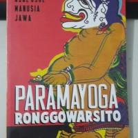 Paramayoga Ronggowarsito - Mitos Asal Usul Manusia Jawa