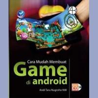 Cara Mudah Membuat Game di Android - Andi Taru Nugroho N W